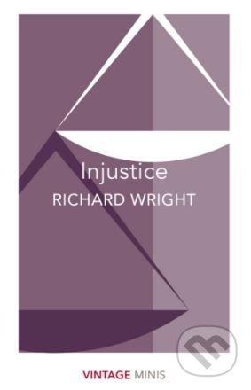 Injustice - Richard Wright