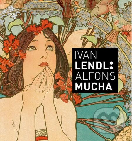 Ivan Lendl: Alfons Mucha - Jack Rennert, Karel Srp
