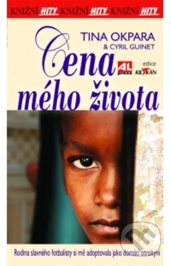 Cena mého života - Tina Okpara, Cyril Guinet