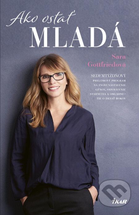 Ako ostať mladá - Sara Gottfried