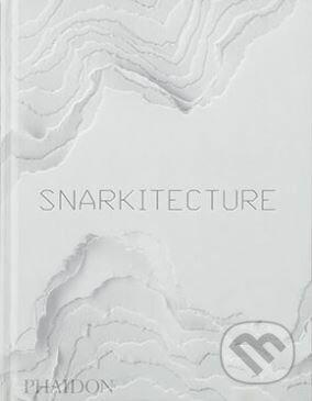 Snarkitecture - Phaidon