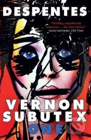 Vernon Subutex: One - Virginie Despentes