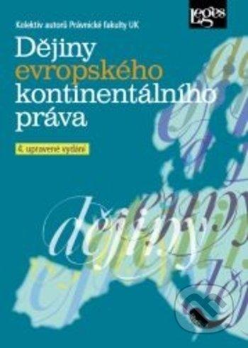 Dějiny evropského kontinentálního práva - Kolektiv autorů