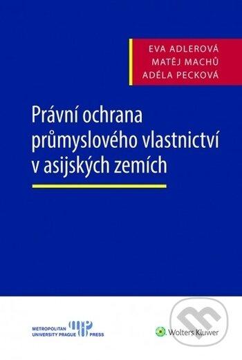Fatimma.cz Právní ochrana průmyslového vlastnictví v asijských zemích Image
