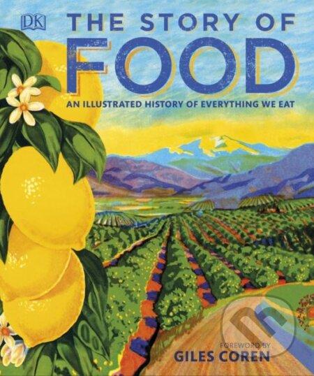 The Story of Food - Dorling Kindersley