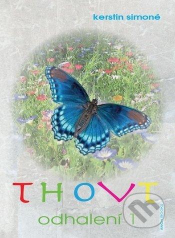 Thovt - Odhalení 1. - Kerstin Simoné