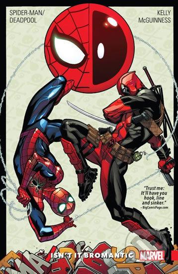 Spider-Man / Deadpool: Parťácká romance - Joe Kelly