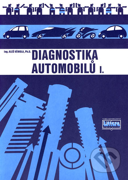 Diagnostika automobilů I - Aleš Vémola