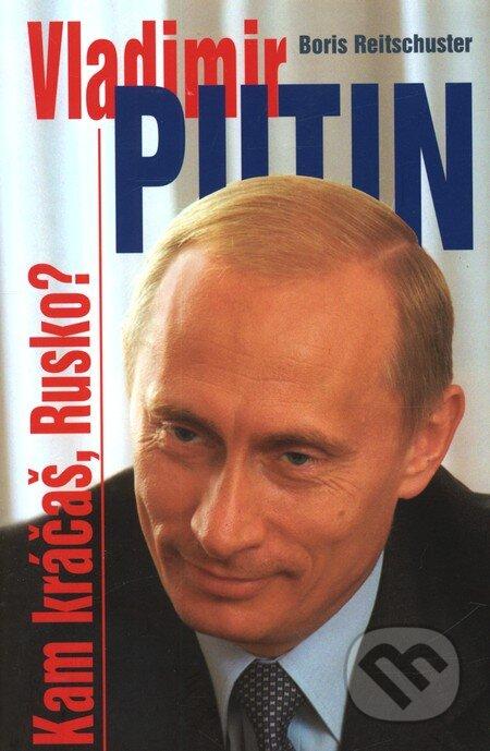 Fatimma.cz Vladimír Putin - Kam kráčaš, Rusko? Image