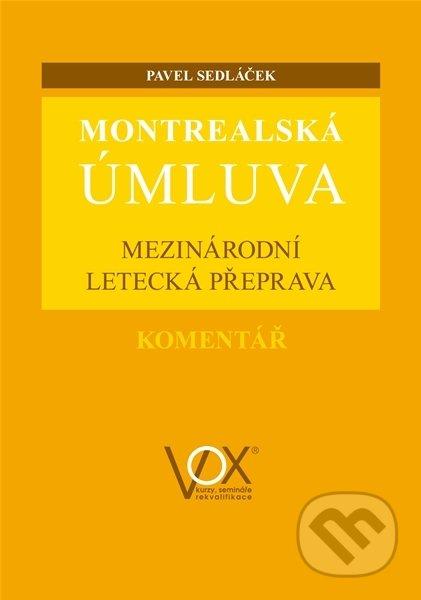 Montrealská úmluva - Pavel Sedláček