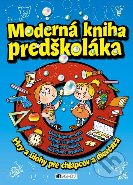 Moderná kniha predškoláka - Ivana Maráková (ilustrátor), Romana Šíchová (ilustrátor), Antonín Šplích