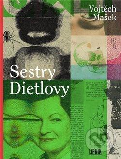Sestry Dietlovy - Vojtěch Mašek