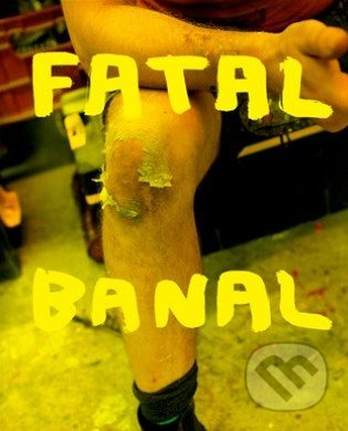Fatal Banal - Krištof Kintera