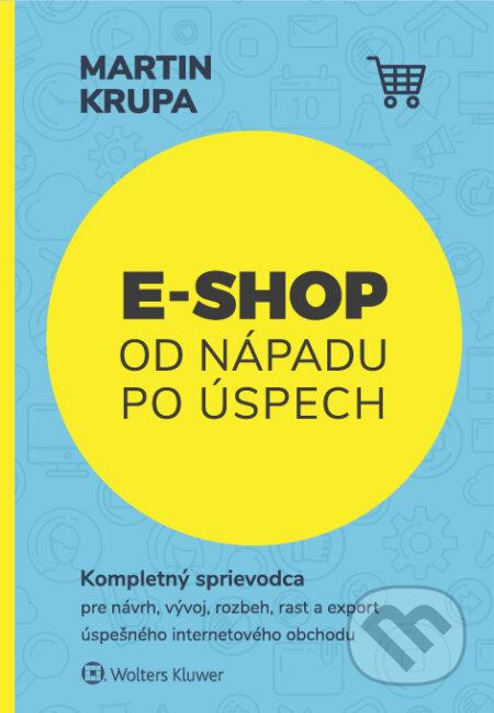 E-shop od nápadu po úspech - Martin Krupa