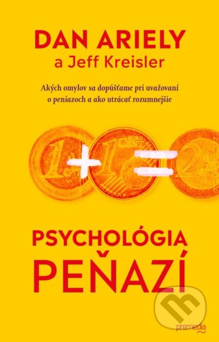 Výsledok vyhľadávania obrázkov pre dopyt Dan Ariely Jeff Kreisler - Psychológia peňazí