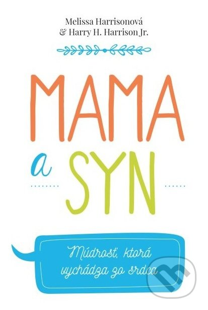 7bf054528 Kniha: Mama a syn (Melissa Harrison) | Martinus