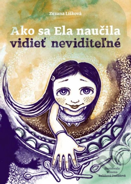 Fatimma.cz Ako sa Ela naučila vidieť neviditeľné Image