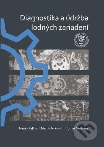 Diagnostika a údržba lodných zariadení - Tomáš Kalina, Martin Jurkovič, Tomáš Skrúcaný