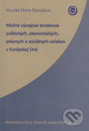 Interdrought2020.com Možné vývojové tendencie politických, ekonomických, právnych a sociálnych vzťahov v Európskej Únii Image
