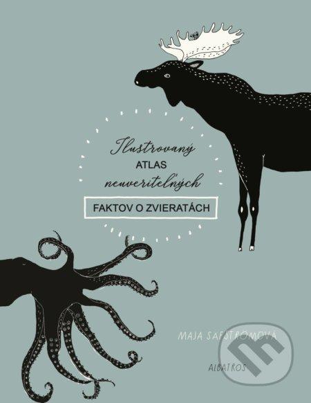 Ilustrovaný atlas neuveriteľných faktov o zvieratách Maja