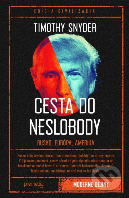 Cesta do neslobody - Timothy Snyder