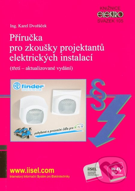 Příručka pro zkoušky projektantů elektrických instalací - Karel Dvořáček