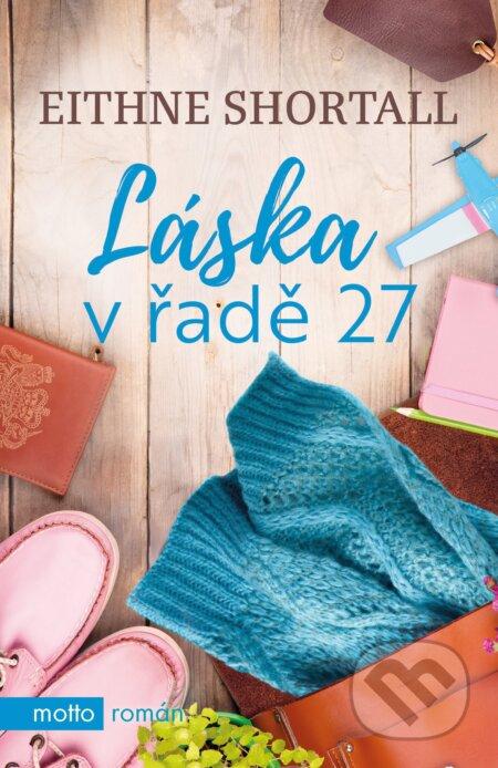 Láska v řadě 27 - Eithne Shortall