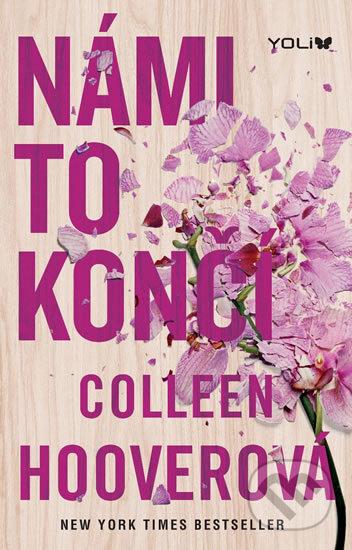 Kniha Námi to končí (Colleen Hoover)