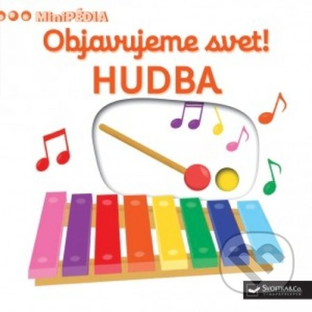 Objavujeme svet! Hudba - Svojtka&Co.