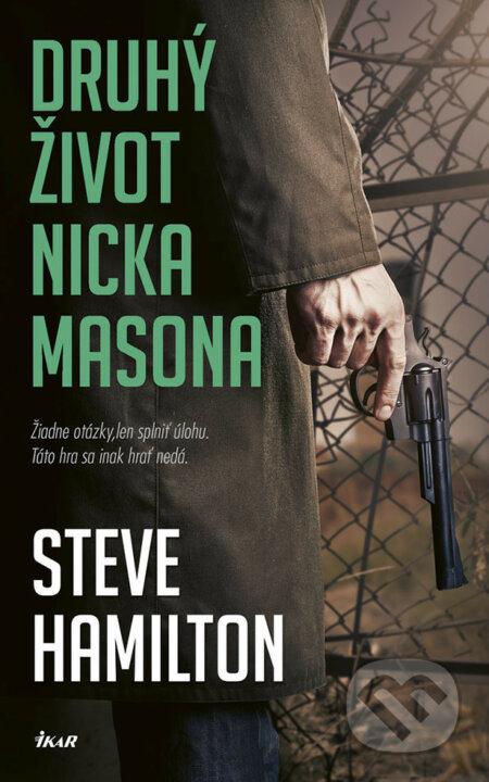 Druhý život Nicka Masona - Steve Hamilton