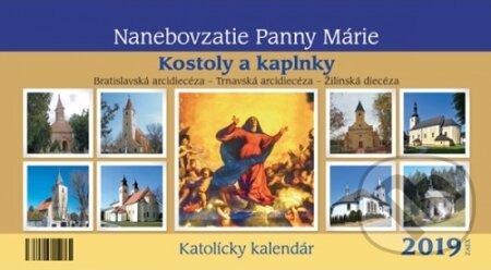 5d46d5c92 Katolícky kalendár 2019 - Nanebovzatie Panny Márie (Kostoly a kaplnky) -