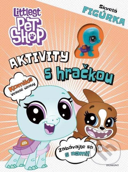 Littlest Pet Shop: Aktivity s hračkou - Egmont SK