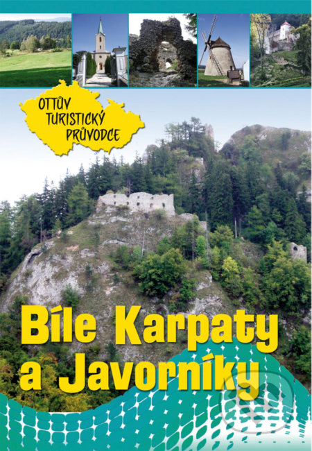 Bílé Karpaty a Javorníky - Ottovo nakladatelství