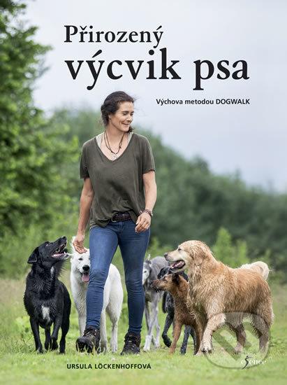 Přirozený výcvik psa - Ursula Löckenhoff