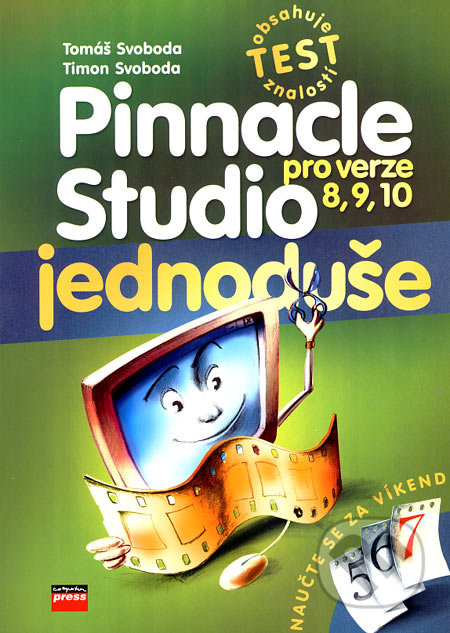 Pinnacle Studio - Tomáš Svoboda, Timon Svoboda