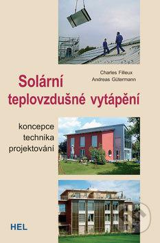 Solární teplovzdušné vytápění - Charles Filleux, Andreas Gütermann