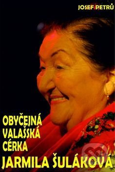 Fatimma.cz Obyčejná valašská cérka Jarmila Šuláková Image