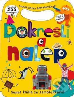 Interdrought2020.com Dokresli a nalep - Super kniha domalovánek - více než 200 samolepek Image