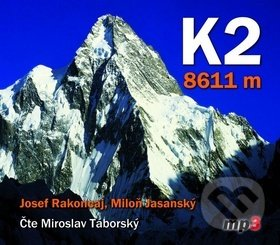 K2 8611 m - Josef Rakoncaj, Miloň Jasanský, Miroslav Táborský