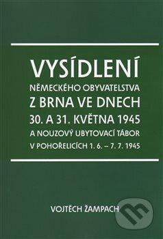 Fatimma.cz Vysídlení německého obyvatelstva z Brna ve dnech 30. a 31. května 1945 Image
