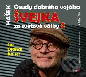 Osudy dobrého vojáka Švejka za světové války 2 - Jaroslav Hašek