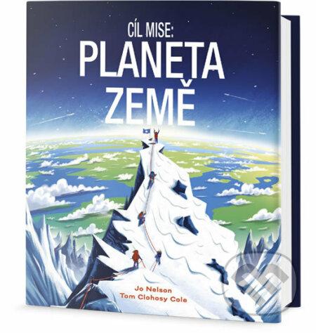 Cíl mise - Planeta Země - Jo Nelson
