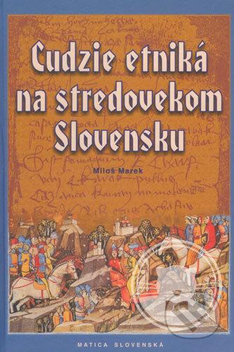 Fatimma.cz Cudzie etniká na stredovekom Slovensku Image