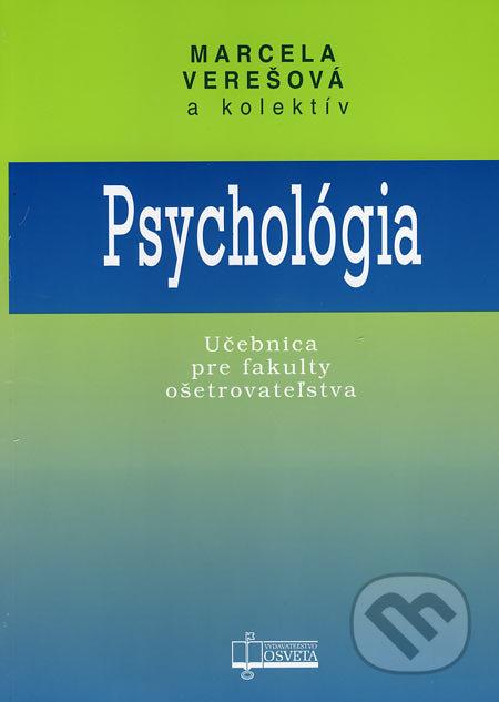 Kniha: Psychológia (Marcela Verešová a kolektív) | Martinus