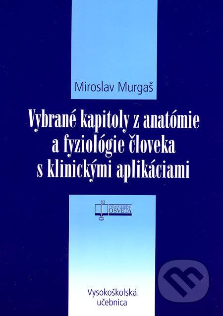 Fatimma.cz Vybrané kapitoly z anatómie a fyziológie človeka s klinickými aplikáciami Image