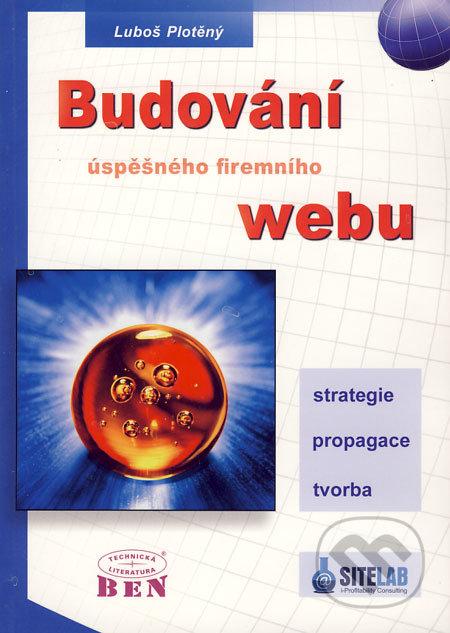 Budování úspěšného firemního webu - Luboš Plotěný