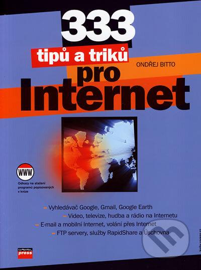 333 tipů a triků pro Internet - Ondřej Bitto