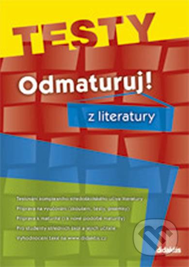 Odmaturuj! z literatury - testy - Didaktis