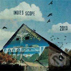 Indies Scope 2013 - Various Artists