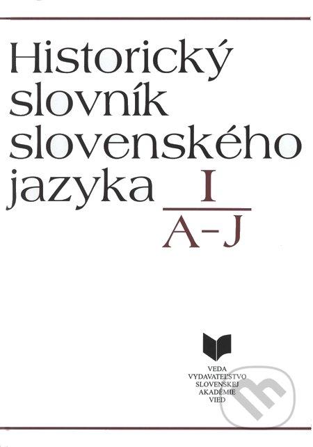 Peticenemocnicesusice.cz Historický slovník slovenského jazyka I (A - J) Image